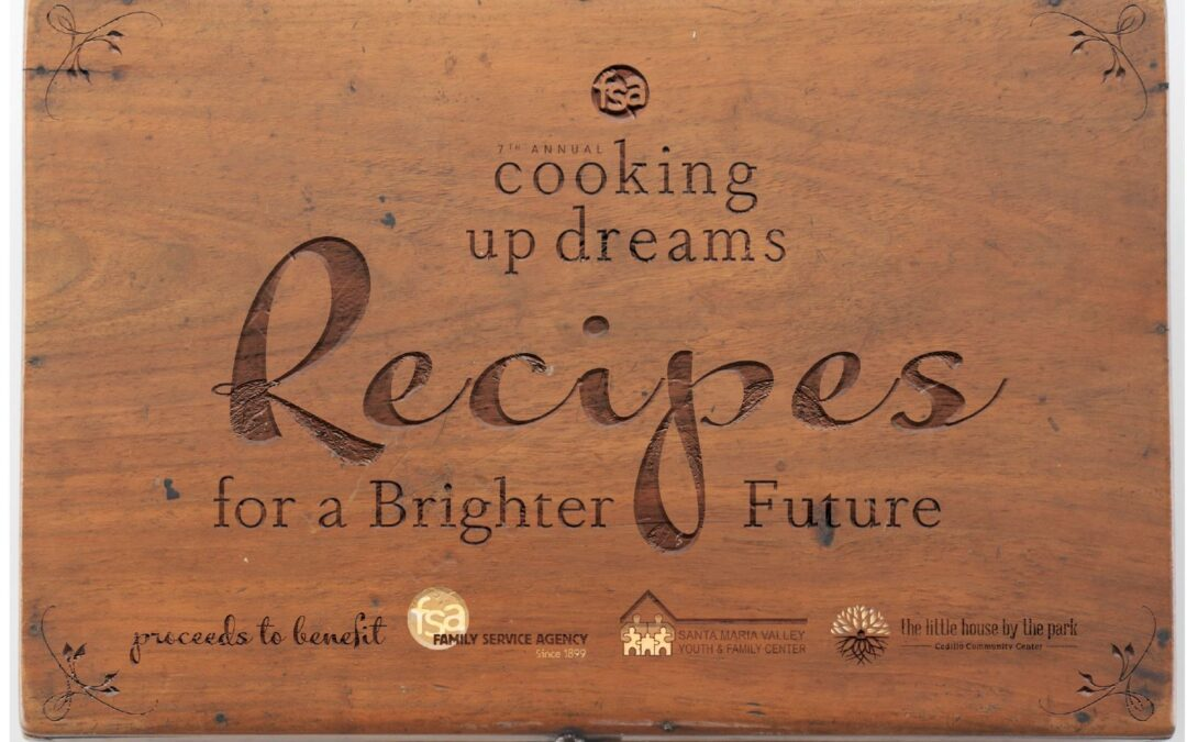 7th Annual Cooking Up Dreams: Recipes for a Brighter Future